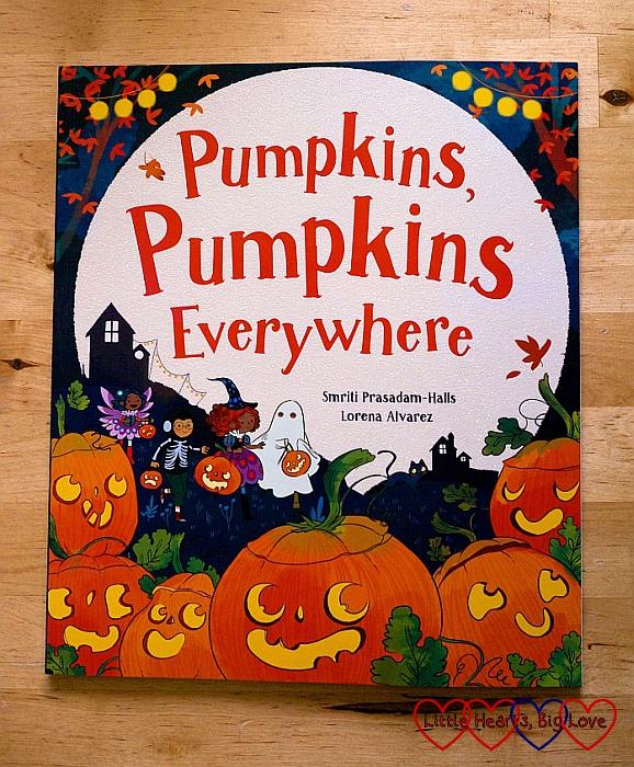 Review - Pumpkins, Pumpkins Everywhere - Little Hearts, Big Love