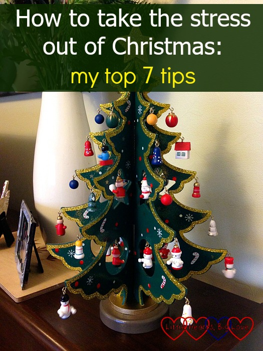 How to take the stress out of Christmas: my top 7 tips