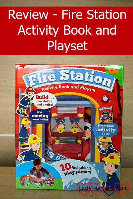 Review - Fire Station Activity Book and Playset from Parragon Books - Little Hearts, Big Love