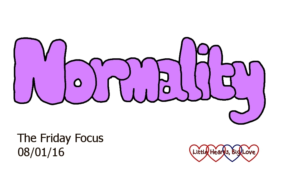 It's been back to normality this week - The Friday Focus 08/01/16 - Little Hearts, Big Love