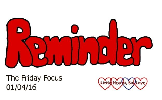 Reminder - this week's word of the week - The Friday Focus 01/04/16 - Little Hearts, Big Love