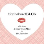 For the Love of Blog linky