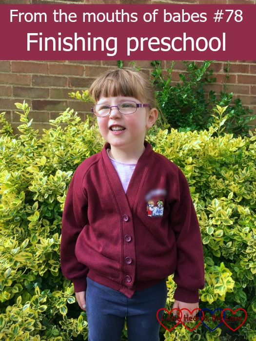 A photo of Jessica on her last day at preschool - From the mouths of babes #78 - Finishing preschool