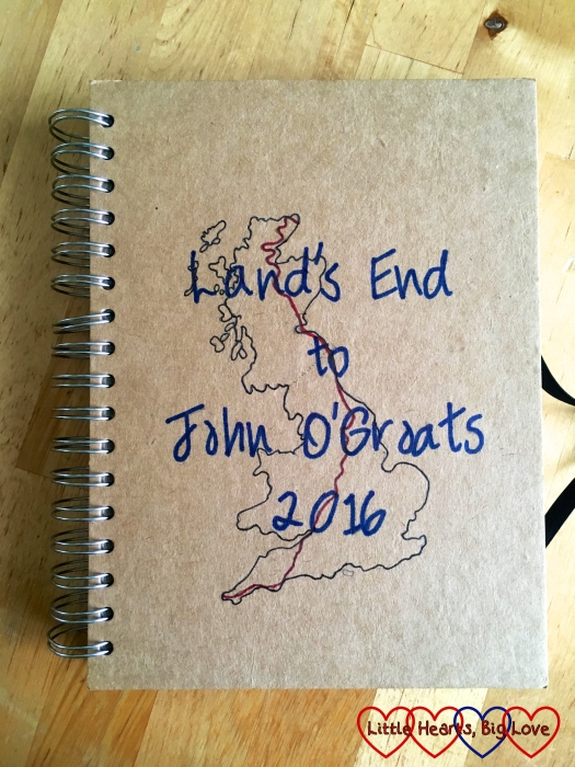 My journal for logging the journey - with the text Land's End to John O'Groats 2016 and a map showing the route on the cover