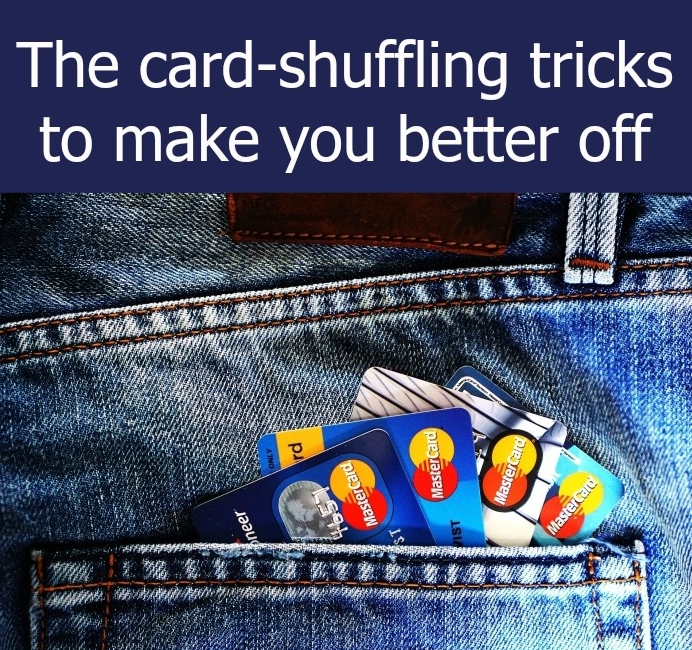 "Credit cards in a back pocket with the text ""The card-shuffling tricks to make you better off"""