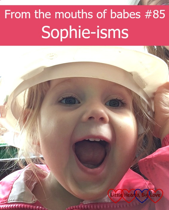 """Sophie with a big wide grin and the heading """"From the mouths of babes #85 - Sophie-isms"""""""