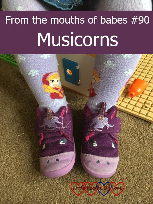 "Sophie with her ""musicorn"" slippers - From the mouths of babes #90"