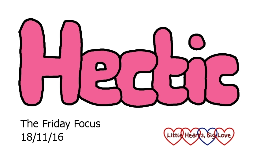 Hectic - this week's word of the week