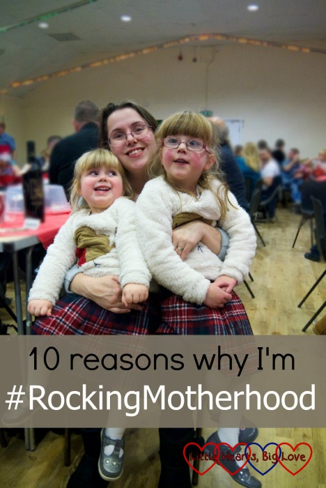Me and my girls: 10 reasons why I'm #RockingMotherhood