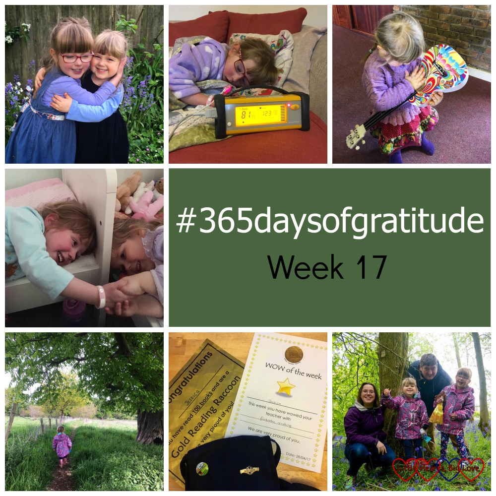 "Jessica and Sophie having a hug; Jessica lying on the sofa, having her sats checked; Sophie holding a ukulele upside down; Jessica and Sophie holding hands at bedtime; Sophie walking through a field; Jessica's gold reading raccoon certificate, WOW of the Week certificate and Girls' Brigade bag with her new badge; ,me, hubby, Jessica and Sophie at a bluebell wood - ""365daysofgratitude - Week 17"""