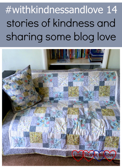 "The pretty patchwork quilt and cushion that my friend made me: ""#withkindnessandlove 14 - stories of kindness and sharing some blog love"""
