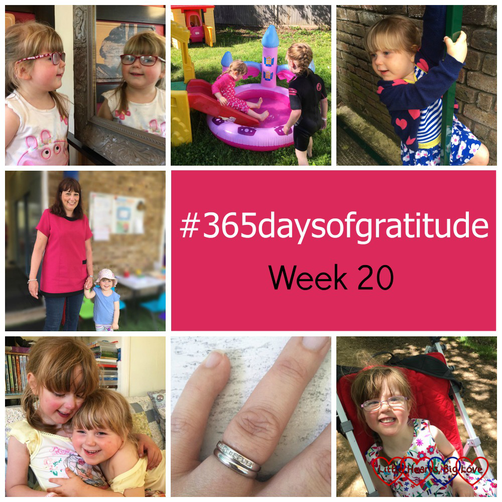 Sophie looking in a mirror at the carvery; Jessica and Sophie in the paddling pool; Sophie outside school; Sophie with her keyworker; Sophie and Jessica having a cuddle; my wedding and engagement rings; Jessica in her buggy - #365daysofgratitude Week 20