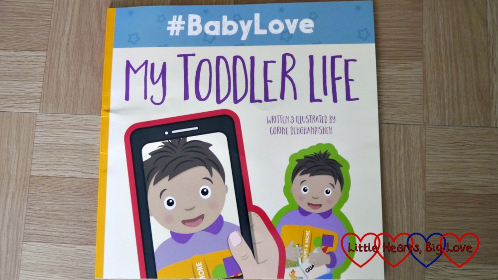 A copy of #BabyLove: My Toddler Life children's book