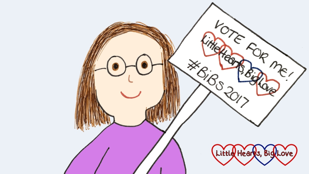 "A cartoon of me holding a placard that says ""VOTE FOR ME - Little Hearts, Big Love - #BiBs2017"""