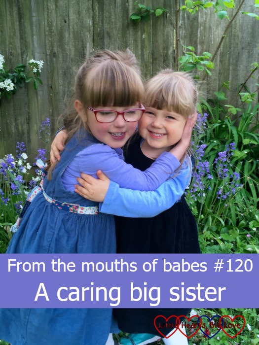 "Jessica and Sophie having a cuddle: ""From the mouths of babes #120 - A caring big sister"""