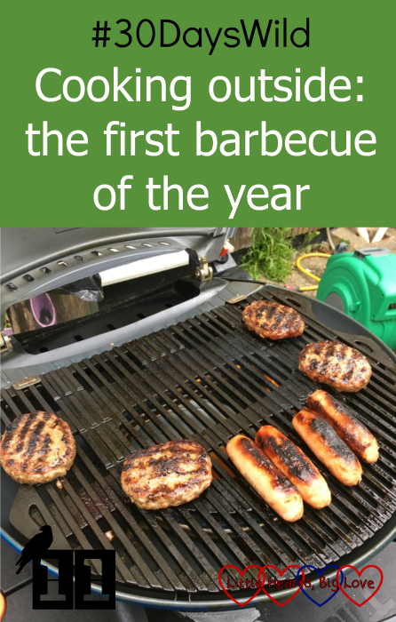 "Burgers and sausages cooking on the barbecue - ""#30DaysWild - the first barbecue of the year"""