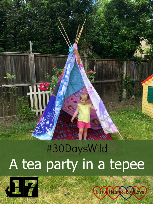 "Sophie standing inside our home-made tepee - ""#30DaysWild - a tea party in a tepee"""