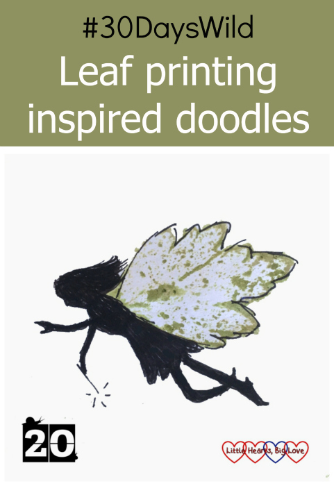"A doodle of a fairy with leaf print wings - ""#30DaysWild - Leaf printing inspired doodles"""
