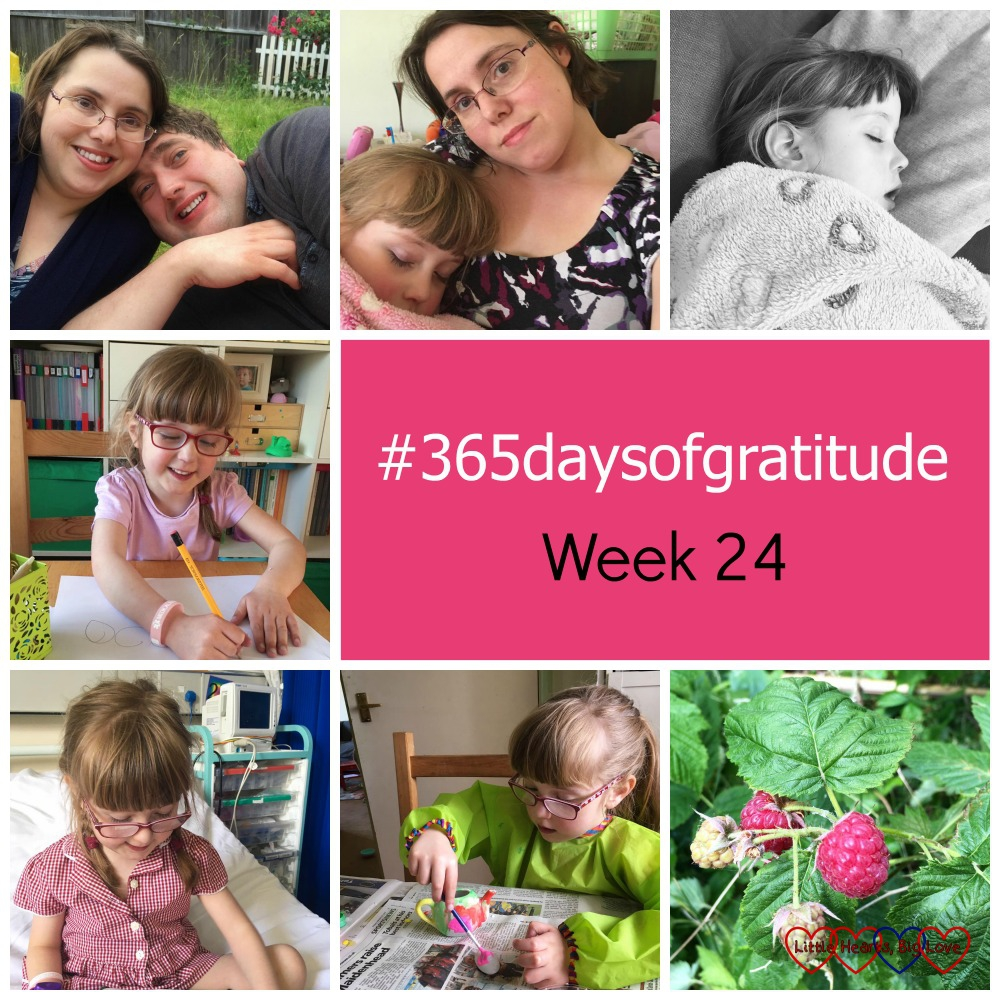 "Me and hubby in the garden; Jessica asleep and snuggled up next to me; a black and white shot of Jessica asleep on the sofa; Jessica doing some drawing; Jessica sitting on a hospital bed; Jessica painting a teapot; raspberries growing in the garden - ""#365daysofgratitude - Week 24"""