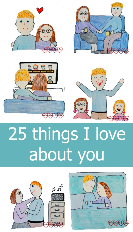 "A collage of drawings showing the little things I love about my husband - ""25 things I love about you"""