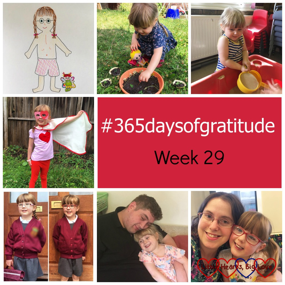 A drawing of Jessica showing her zip scar, Sophie making mud pies, Sophie at Hub Cafe, Jessica dressed as a superhero, Jessica on the first and last day of reception, Hubby and Sophie and me and Jessica - #365daysofgratitude Week 29