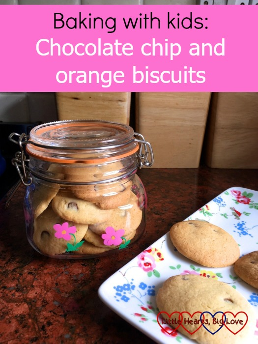 "Chocolate chip and orange biscuits on a tray and in a hand-painted jar - ""Baking with kids: chocolate chip and orange biscuits"""