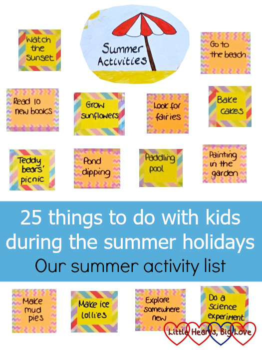 25 Things To Do With Kids During The Summer Holidays Our