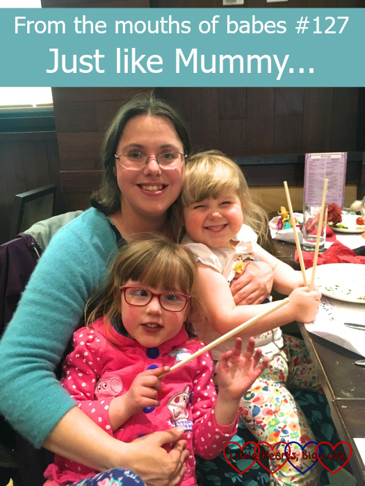"Me with Jessica and Sophie at a Chinese restaurant on my birthday - ""From the mouths of babes #127 - Just like Mummy..."""