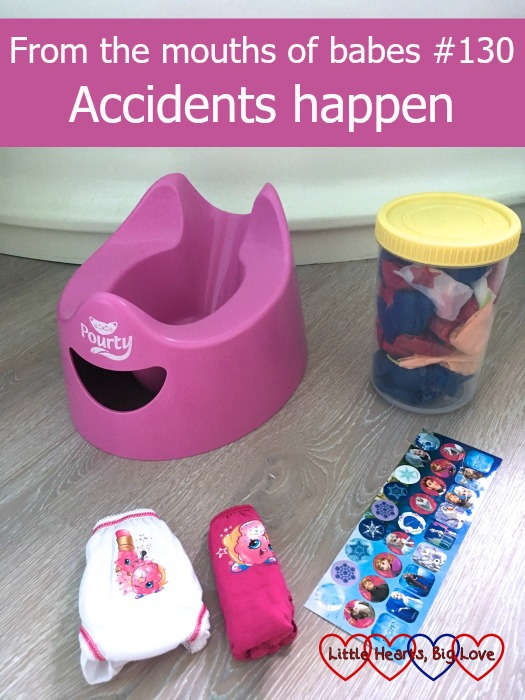 "A potty, reward jar, knickers and stickers - ""From the mouths of babes #130 - Accidents happen"""