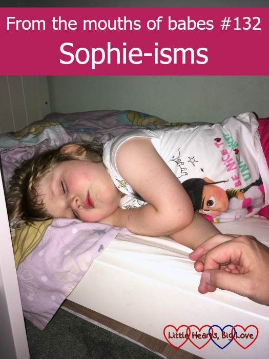 """A sleepy Sophie holding Mummy's hand - """"From the mouths of babes #132 - Sophie-isms"""""""