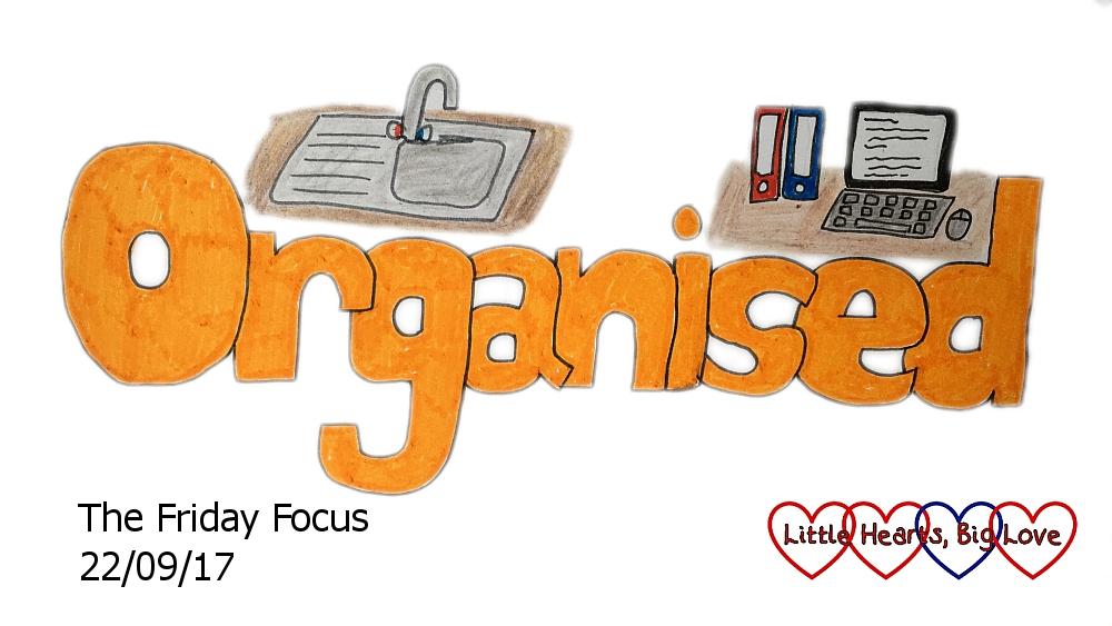 Organised - this week's word of the week