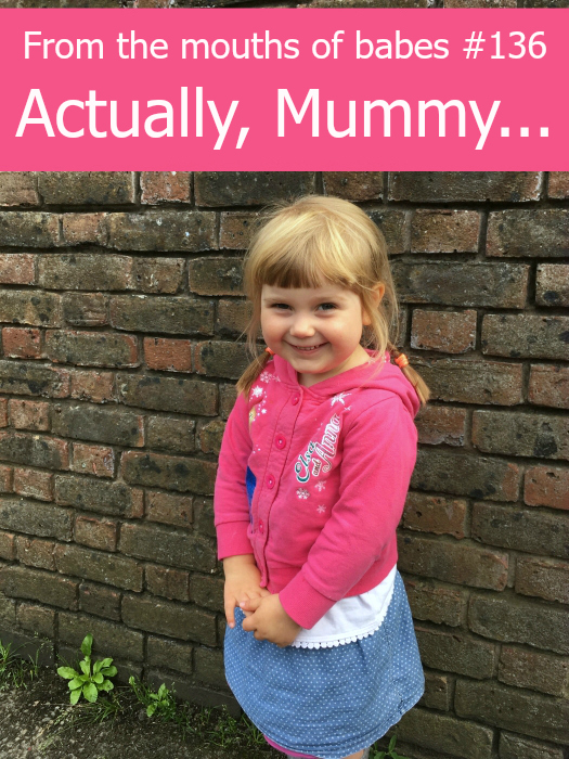 "Sophie standing against a wall with a cheeky grin on her face - ""From the mouths of babes #136 - Actually, Mummy..."""