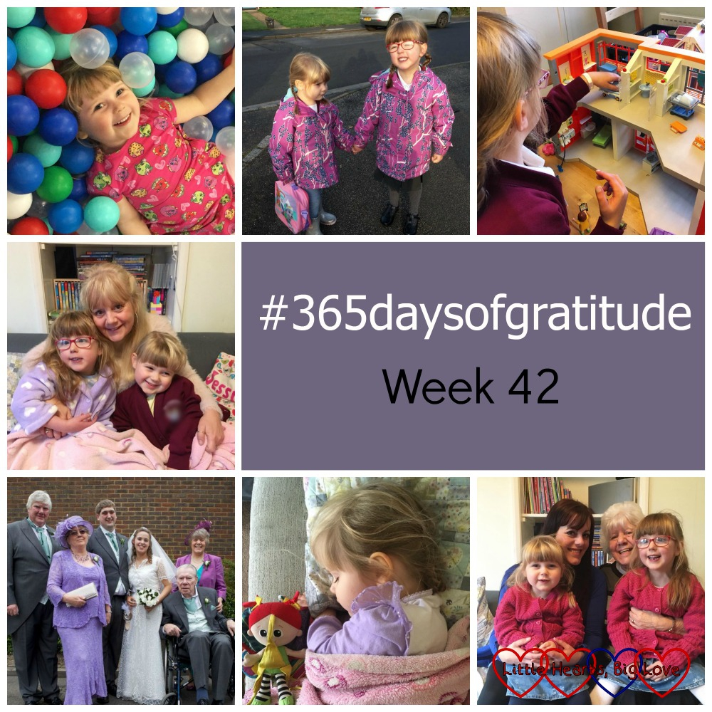 """Sophie in a ball pit at soft play; Jessica and Sophie holding hands on the school run; Jessica playing with her Playmobil hospital; Jessica and Sophie with Auntie Loraynne; me and hubby on our wedding day with our parents; Sophie asleep on the sofa; Jessica and Sophie with Nanny and Auntie Fizz - """"#365daysofgratitude - Week 42"""""""