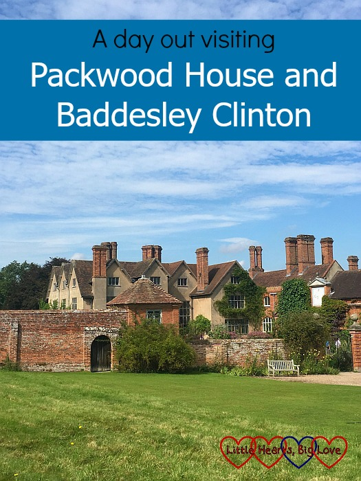"A view of the Packwood House - ""A day out visiting Packwood House and Baddesley Clinton"""