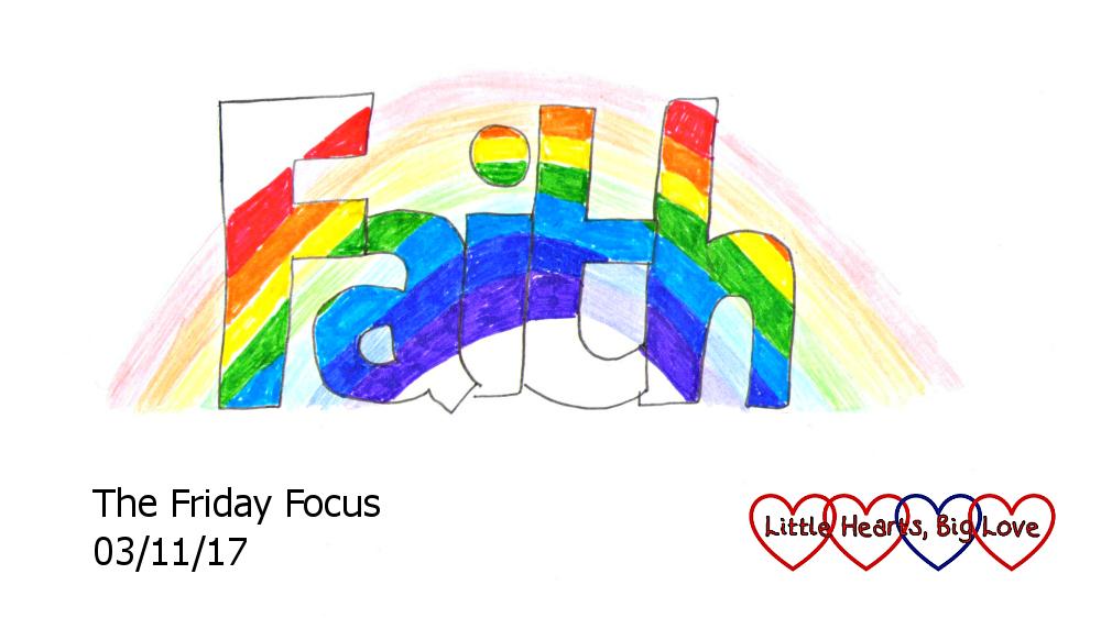 """A rainbow across the word """"Faith"""" - this week's word of the week"""