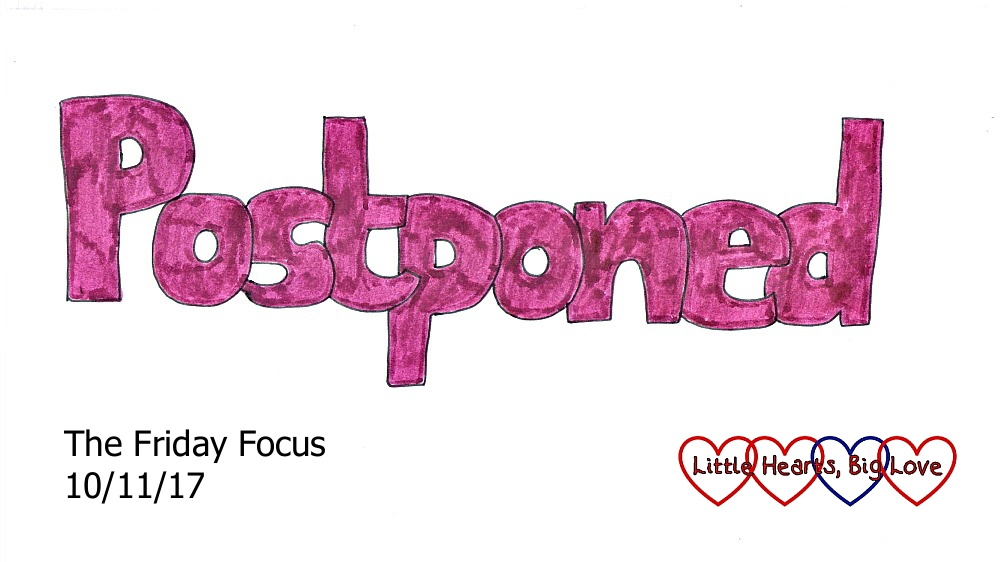 Postponed - this week's word of the week