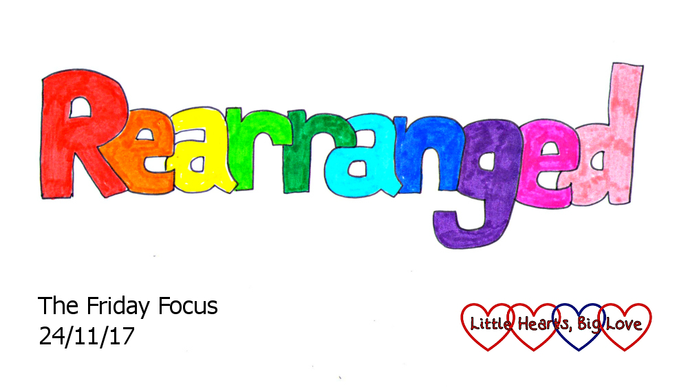 Rearranged - this week's word of the week