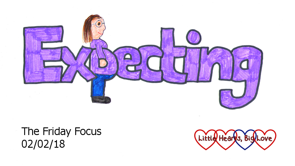 Expecting - this week's word of the week
