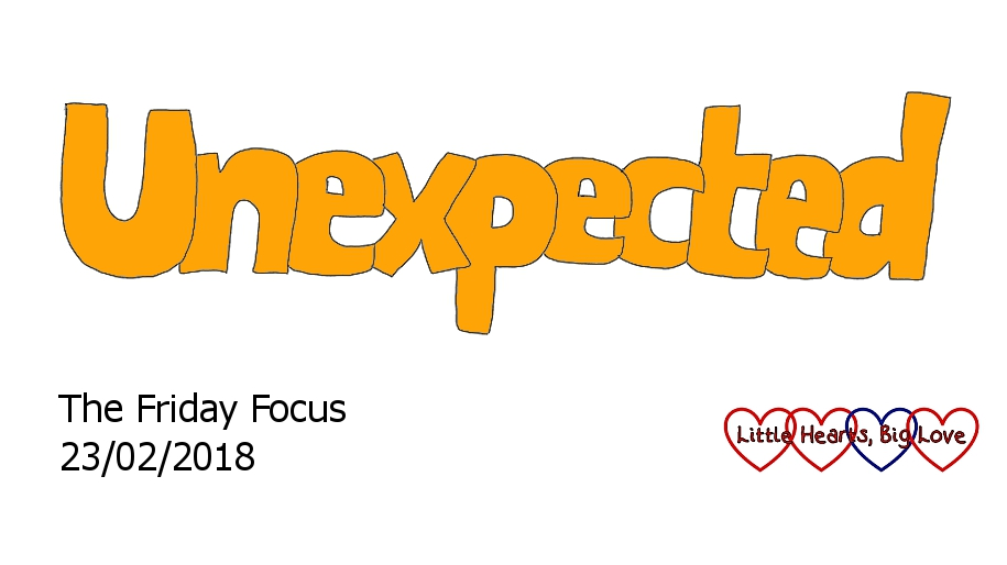 Unexpected - this week's word of the week
