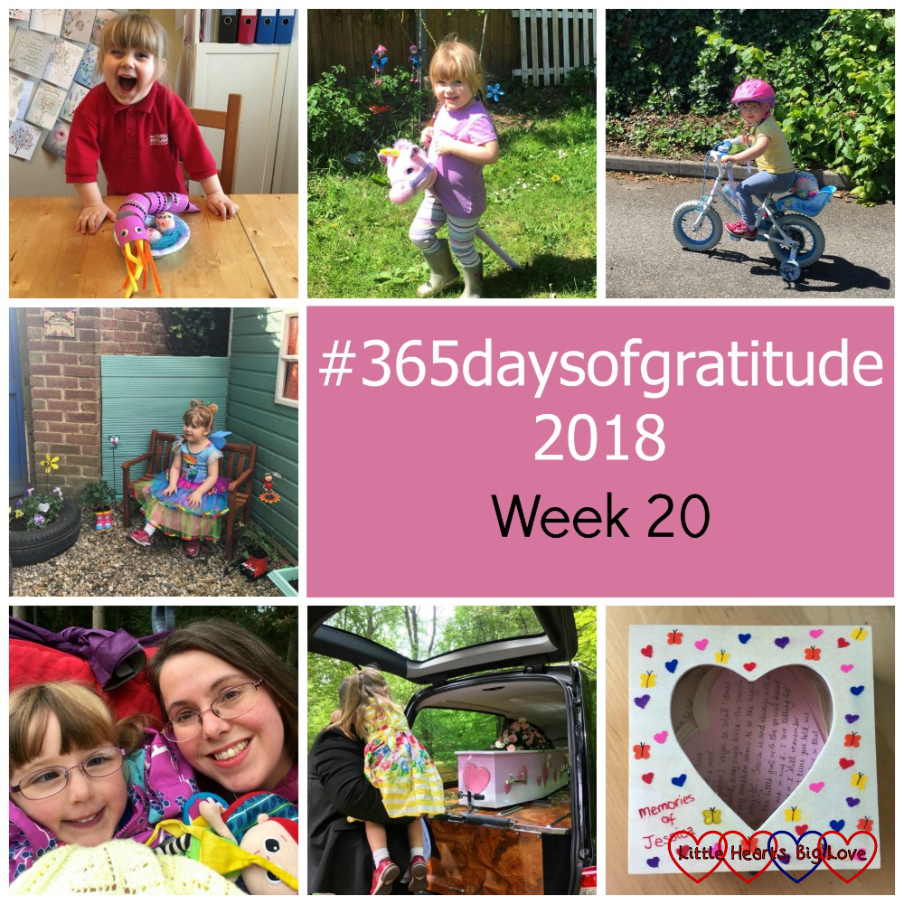 "Sophie making a toilet roll dragon; Sophie on her hobby horse unicorn; Sophie riding her bike; Sophie in ""Jessica's garden"" at preschool; me and Jessica out on a walk; Sophie and Daddy looking at Jessica's casket; a wooden box covered in hearts filled with memories of Jessica - ""#365daysofgratitude 2018 - Week 20"""