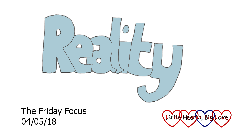 Reality - this week's word of the week