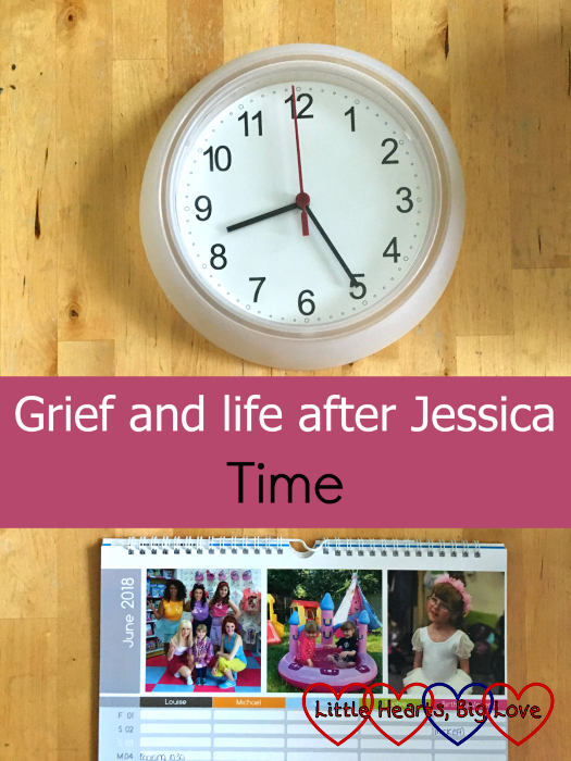 "A clock and a calendar - ""Grief and life after Jessica: Time"""
