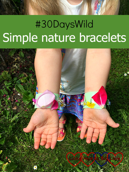 "Sophie showing off her decorated nature bracelets - ""#30DaysWild - Simple nature bracelets"""