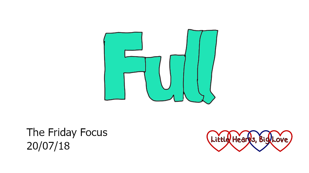 Full - this week's word of the week