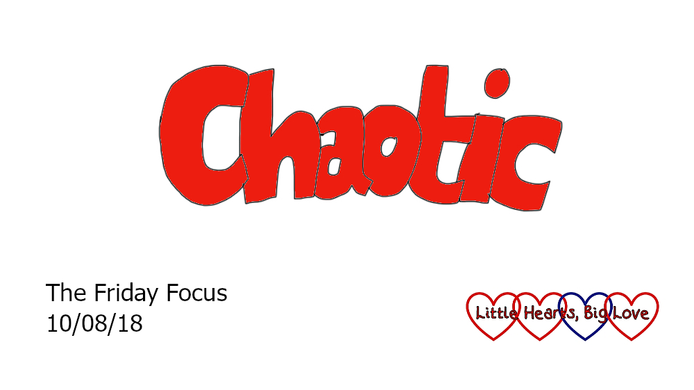 Chaotic - this week's word of the week