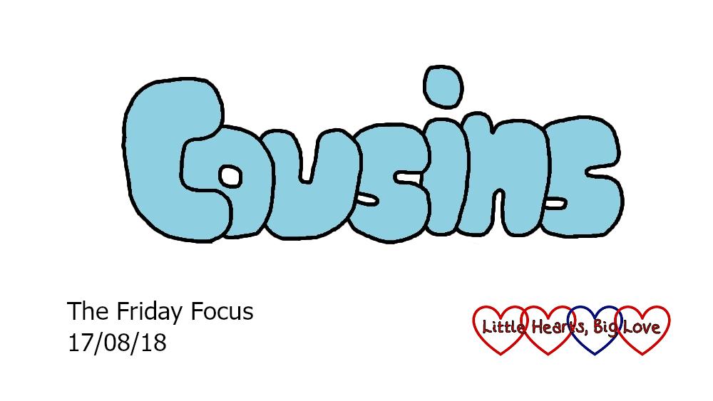 """Cousins"" - this week's word of the week"