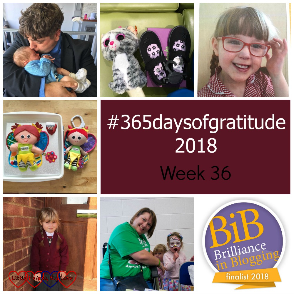 "Hubby cuddling Thomas; Sophie's new plimsolls with her Kiki cat; a smiley Jessica in her school summer dress; Jessica's Kerry birthday cake with Sophie's Kerry doll; Sophie on her first day of school; my friend Lisa with Jessica and Sophie; the BiBs finalist badge - ""#365daysofgratitude - Week 36"""