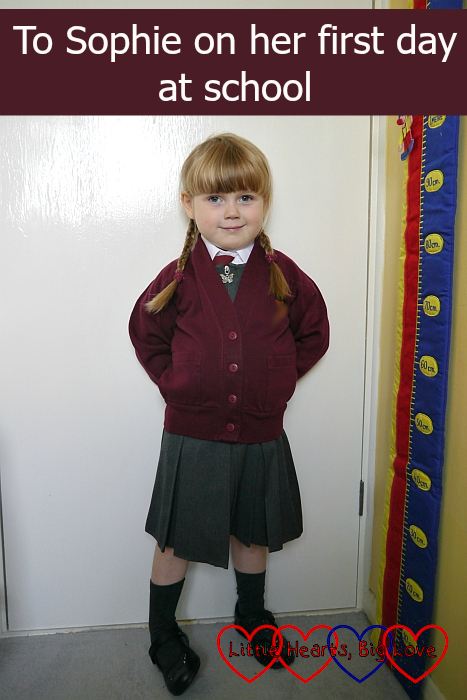 "Sophie in her school uniform - ""To Sophie on her first day at school"""