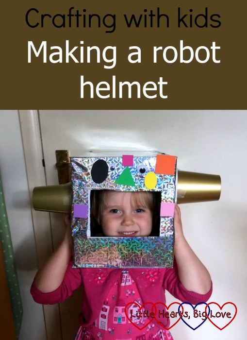 "Sophie wearing a robot helmet made from a cardboard box - ""Crafting with kids - making a robot helmet"""