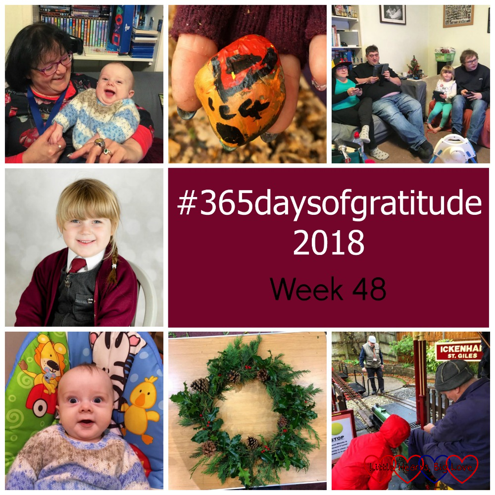 "My sister Maxine holding Thomas; a hidden rock we found; Hubby, Maxine and Sophie playing on the PlayStation; Sophie's school photo; Thomas in his swing; the Christmas wreath I made; Sophie looking at one of the model steam trains - ""#365daysofgratitude 2018 - Week 48"""